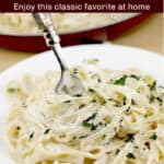 image for sharing on Pinterest with text overlay: Fettuccine Alfredo