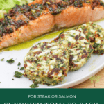 image for pinterest with text overlay recipe title Sundried Tomato Basil Finish Butter for Steak or Salmon