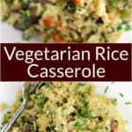 image for Pinterest sharing with text overly recipe title Vegetarian Rice Casserole