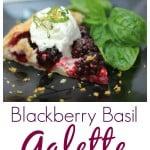 Blackberry Basil Galette with Lemon Cream