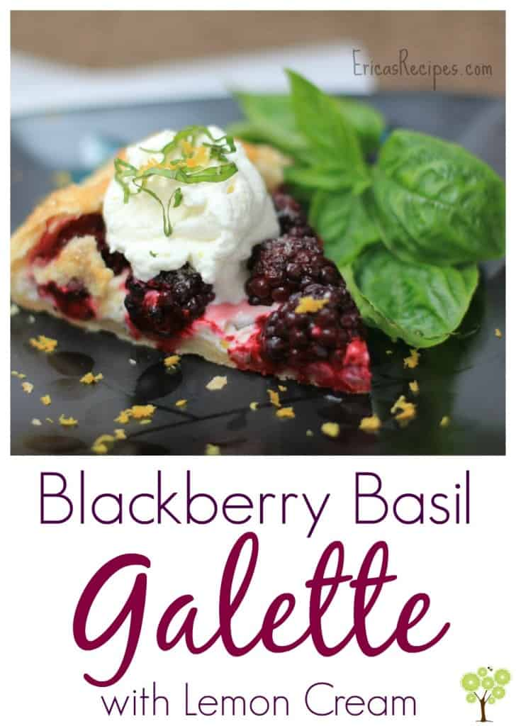 Blackberry Basil Galette with Lemon Cream from EricasRecipes.com