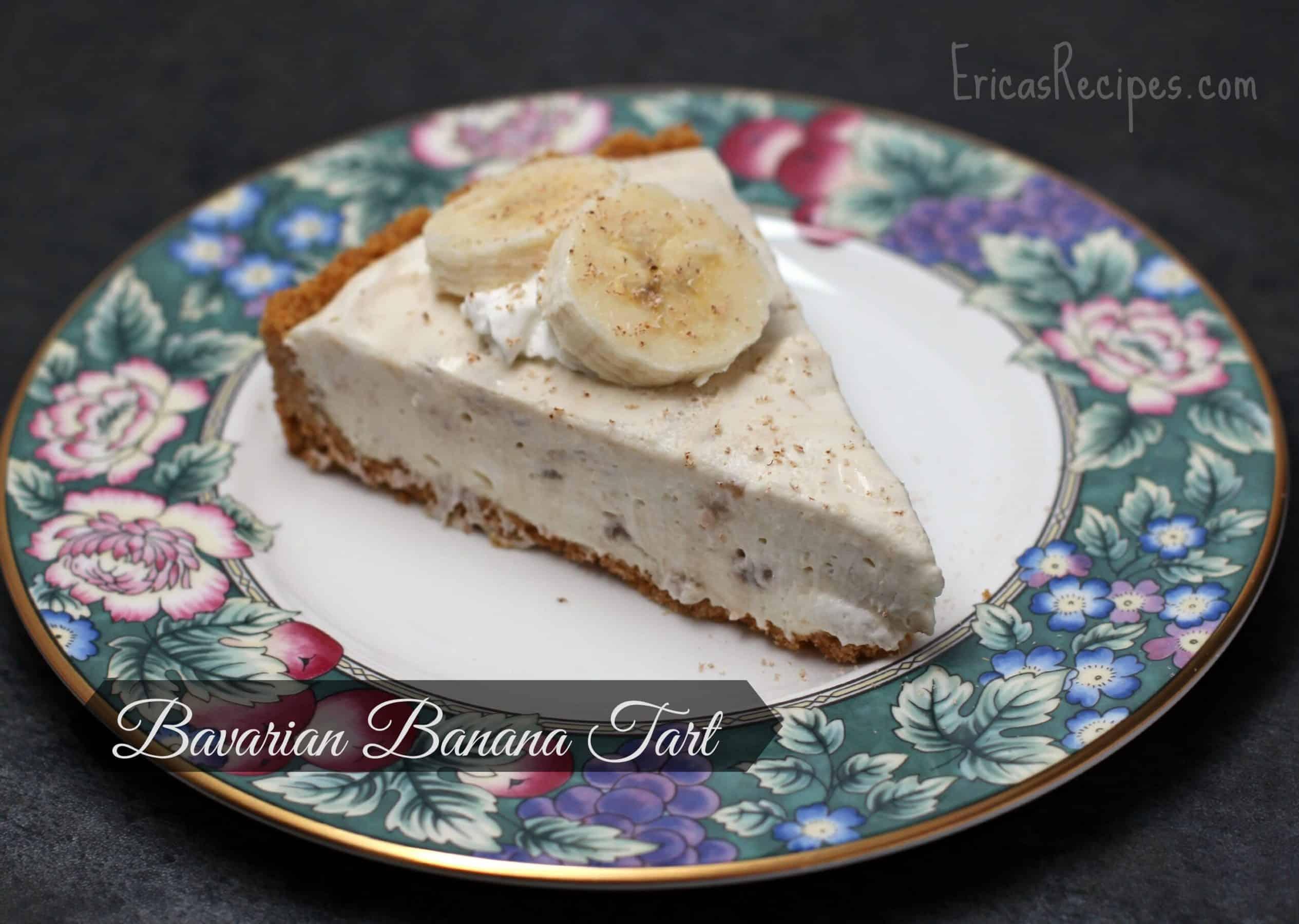Bavarian Banana Tart