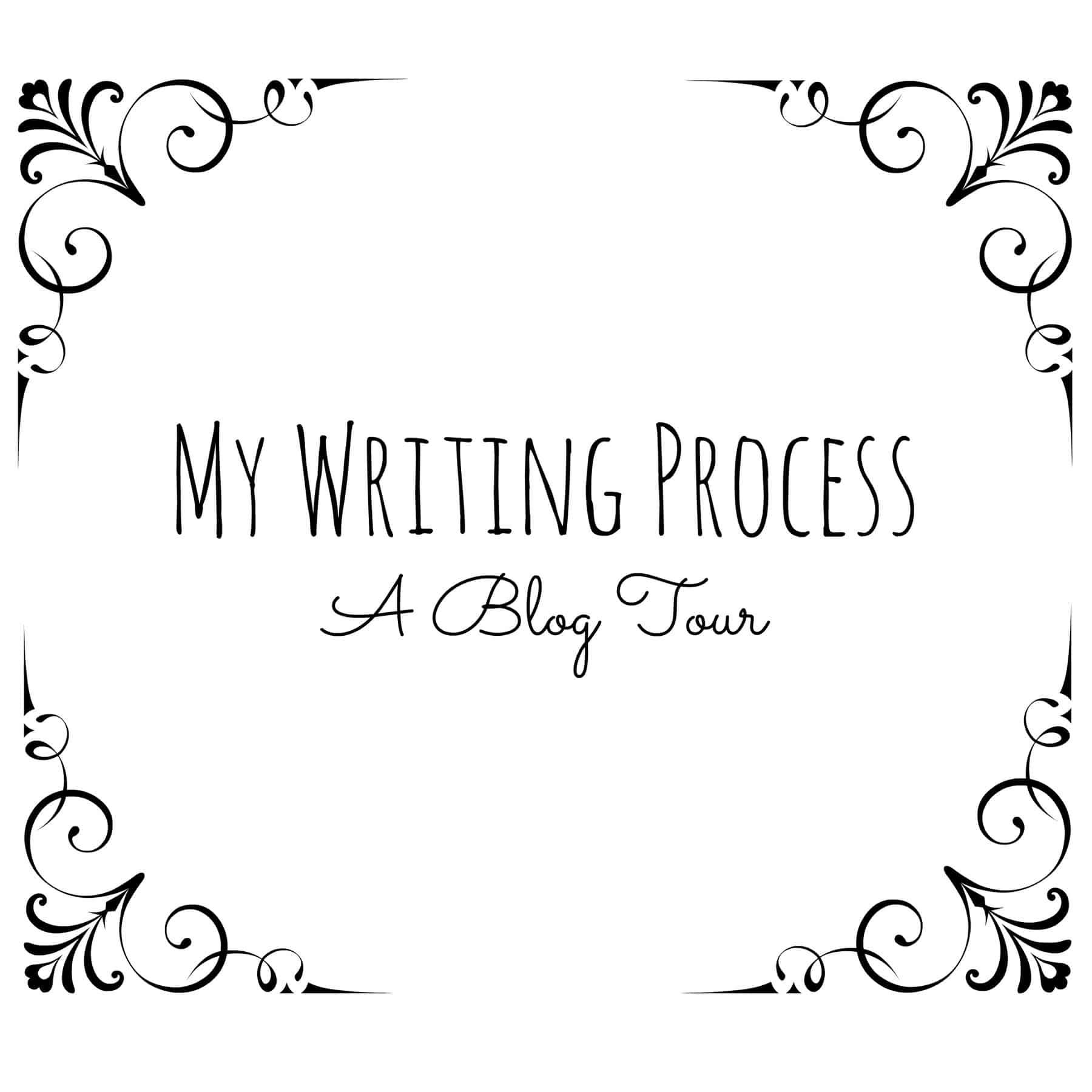 My Writing Process – A Blog Tour
