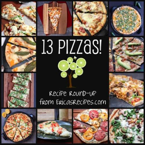13 Pizzas! Recipe Round-up from EricasRecipes.com