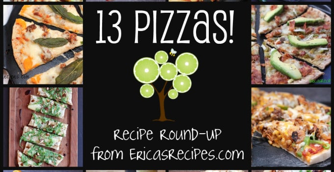 13 Pizzas! Pizza Recipe Round-Up