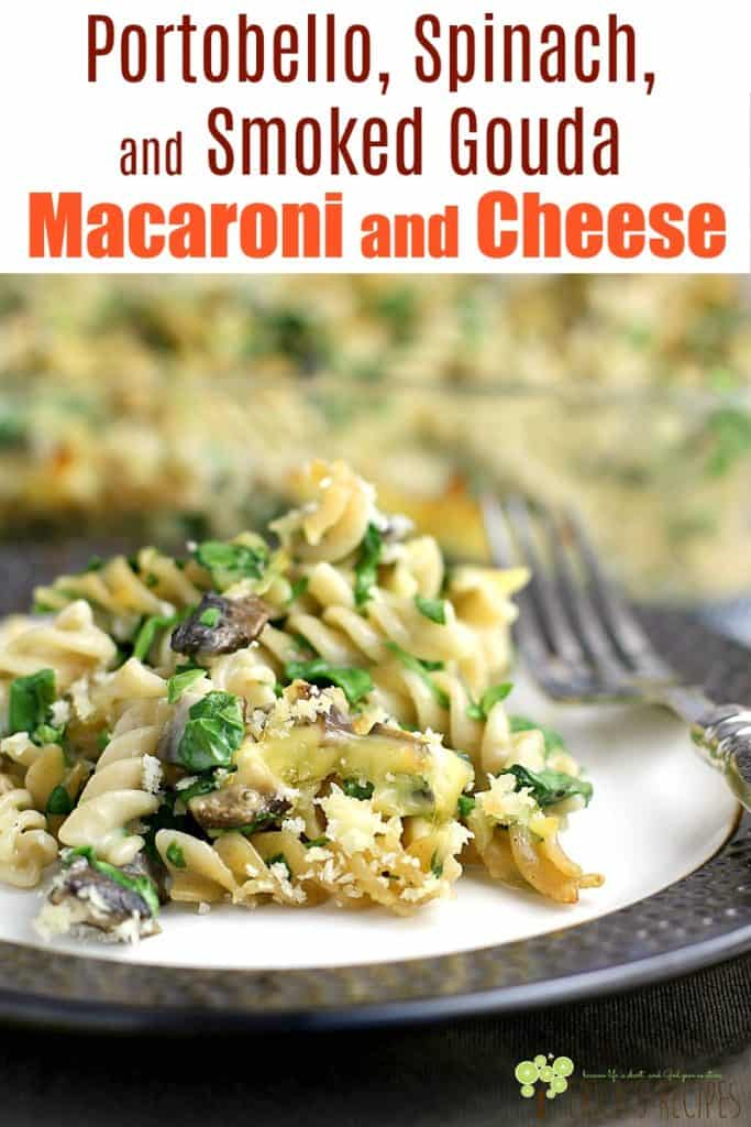 Healthy comfort food? Yesss. By using a yummy smokey cheese, we can get away with using less and still have a fantastically flavorful and creamy pasta dish of our dreams. Portobello, Spinach, and Smoked Gouda Mac and Cheese with no regret! #recipe #food #macaroniandcheese #vegetarian