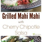 Grilled Mpin image with text overlay recipe titleahi Mahi with Cherry Chipotle Salsa from EricasRecipes.com