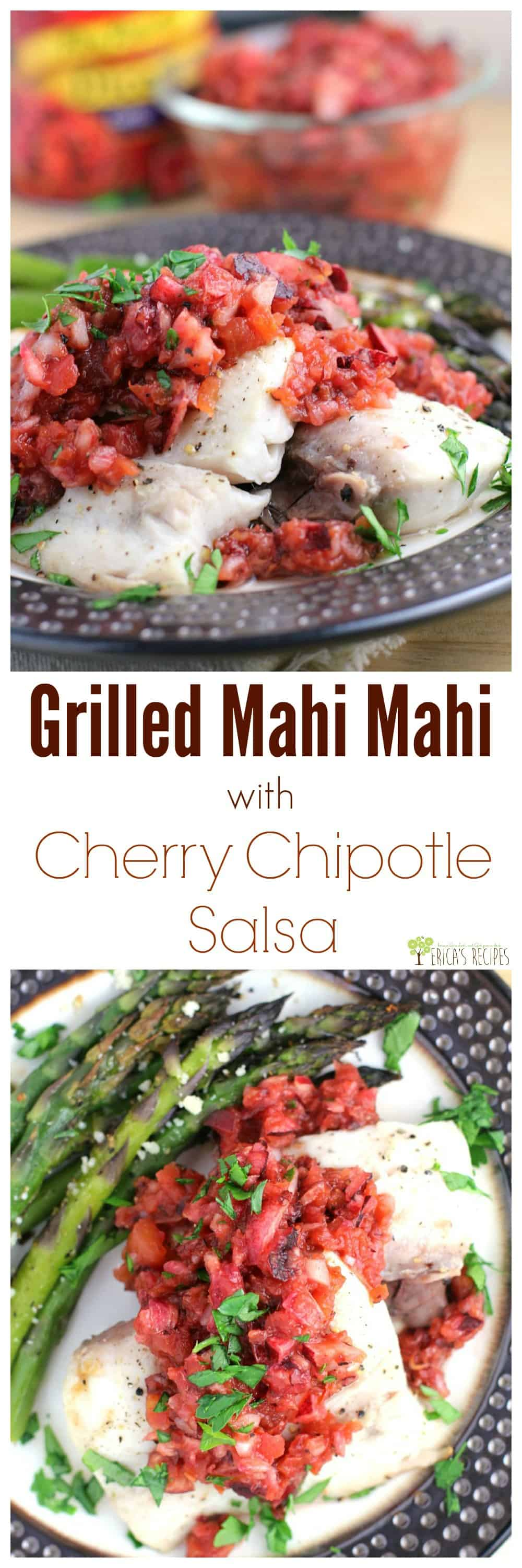 Grilled Mahi Mahi with Cherry Chipotle Salsa from EricasRecipes.com