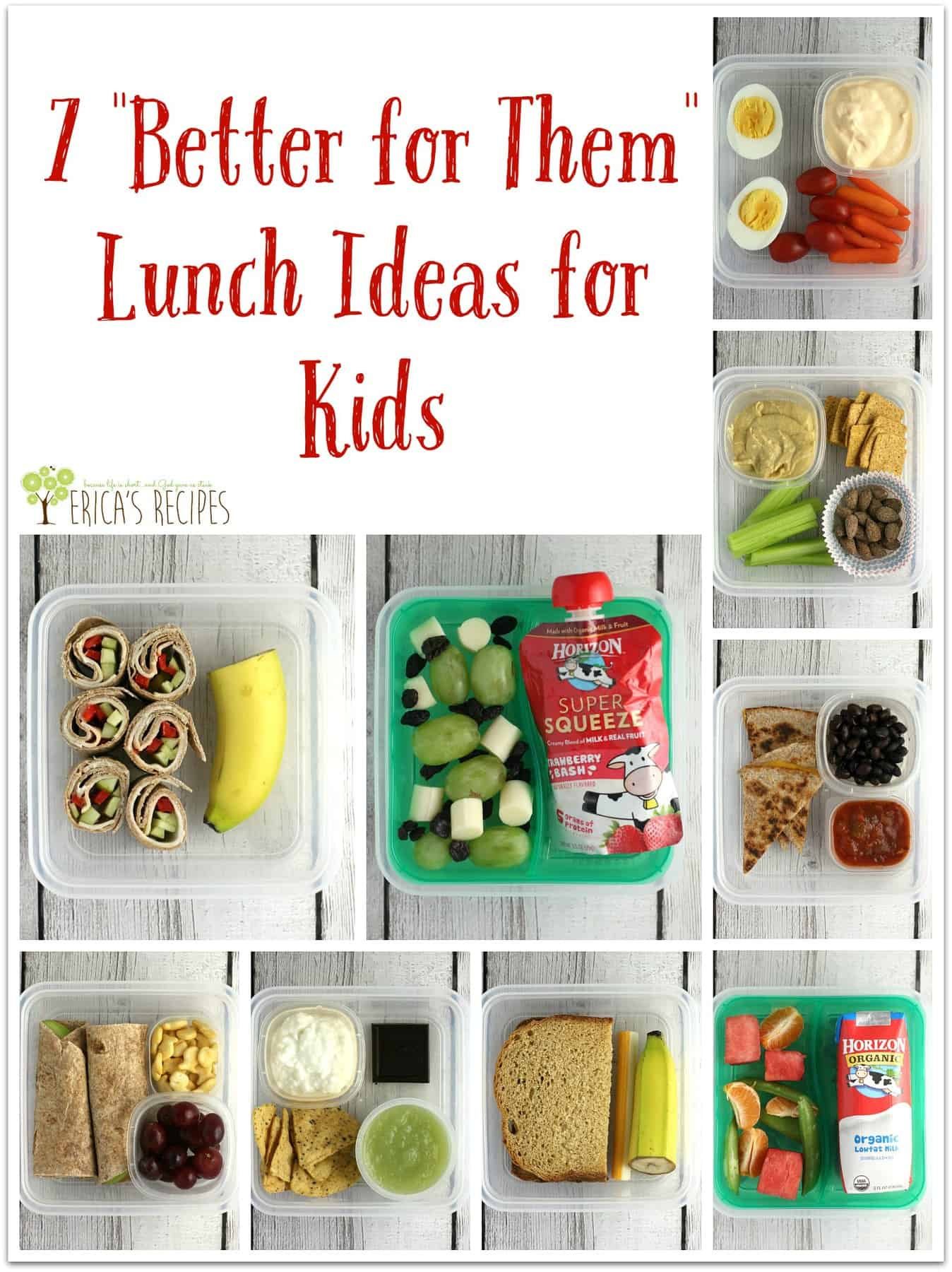 7 Better For Them Lunch Ideas Kids Ericas Recipes