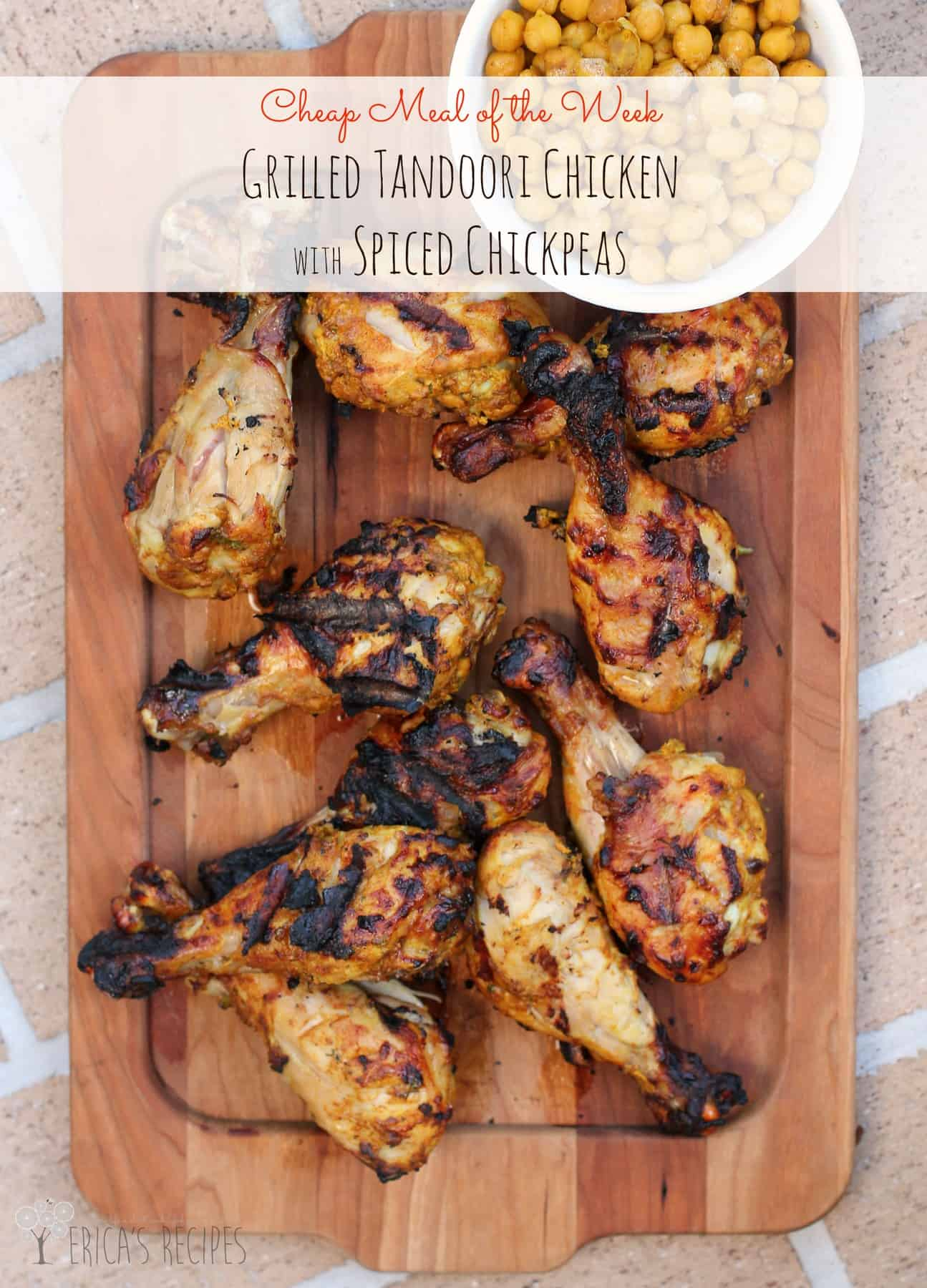 Grilled Tandoori Chicken with Spiced Chickpeas #recipe #grill #budgetfriendly #familydinner #chicken