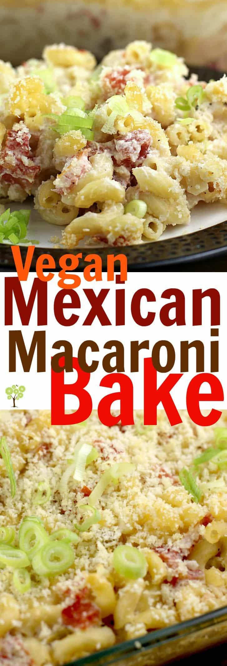 Vegan Mexican Macaroni Bake #31DaysWithRotel #ad @Walmart @ro_tel