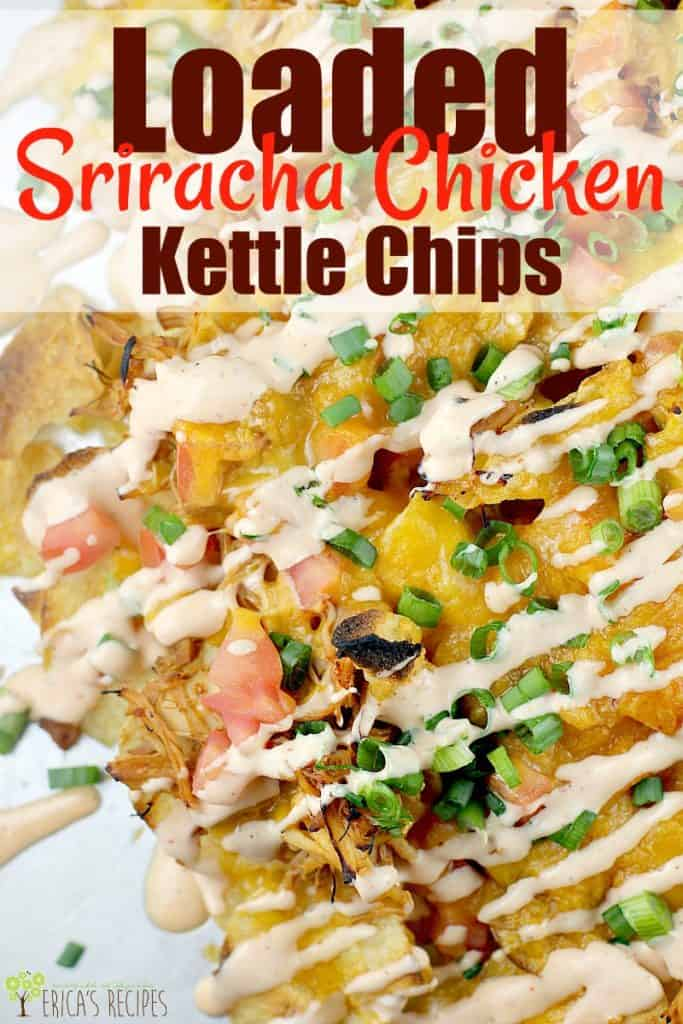 Loaded Sriracha Chicken Kettle Chips #ad #food #recipe #capecodchips #footballfood #snacks