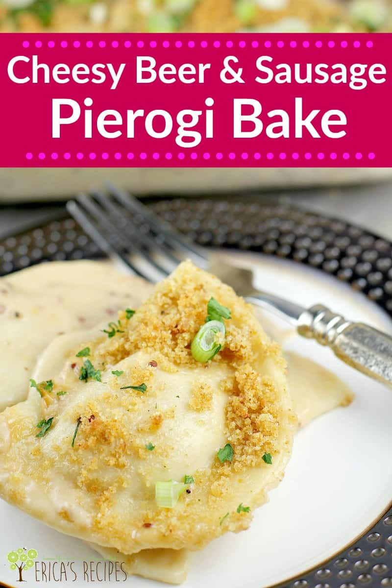 Cheesy Beer and Sausage Pierogi Bake