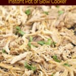 image for Pinterest sharing of carnitas chicken spread on a sheet with text overlay of recipe title Carnitas Chicken Instant Pot or Slow Cooker