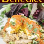 image for Pinterest sharing of the recipe on a white plate with a salad and text overly of recipe title Mexican Eggs Benedict