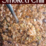 image for pinterest with text overlay Over The Top Smoked Chili