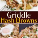 image for sharing on pinterest wiht text overlay recipe title Griddle Hash Browns