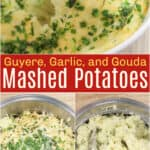 image for pinterest sharing with text overlay recipe title Gruyere, Garlic, and Gouda Mashed Potatoes